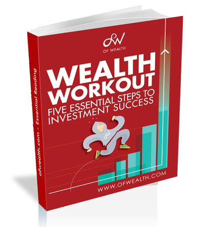Wealth Workout: Five essential steps to investment success